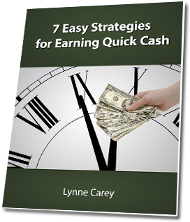7 Quick Cash Strategies