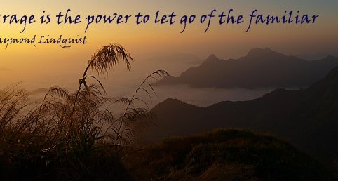 Let Go of the Familiar