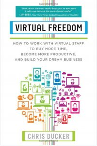 Virtual Freedom by Chris Ducker