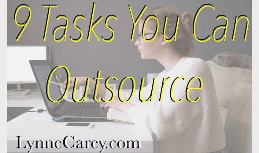 9 Tasks You Can Outsource